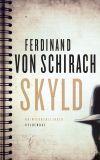 'Skyld' af Ferdinand von Schirach