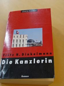 Bogforside: Die Kanzlerin af Fritz H. Dinkelmann