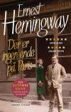 Hemingway - Der er ingen ende på Paris