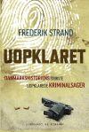 'Uopklaret' af Frederik Strand
