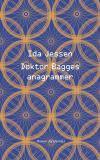 'Doktor Bagges anagrammer' af Ida Jessen