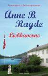 'Liebhaverne' af Anne B. Ragde