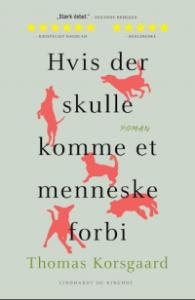 Anmeldelse: Hvis der skulle komme et menneske forbi af Thomas Korsgaard